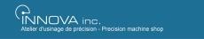 Les ateliers d'usinages de précision Innova